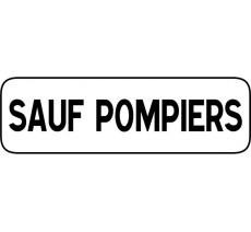 """Panneau type routier """"Sauf pompiers"""" ref:M9z"""
