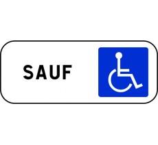 """Panneau type routier """"Sauf handicapés"""" ref:M6h"""
