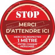Rond au sol STOP MERCI D'ATTENDRE ICI