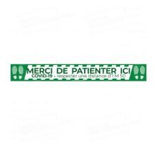 Bandes de sol COVID - MERCI DE PATIENTER ICI avec empreinte - 1m50