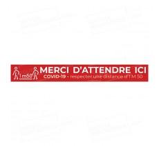 Bandes de sol COVID - MERCI D'ATTENDRE ICI - 1m50