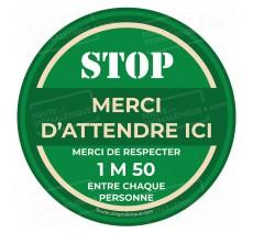Rond au sol STOP MERCI D'ATTENDRE ICI -1m50