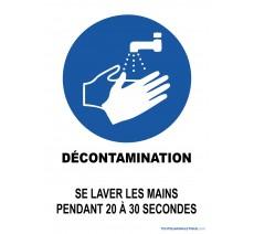 Décontamination se laver les mains pendant 20 à 30 secondes