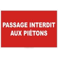Panneau Passage interdit aux piétons