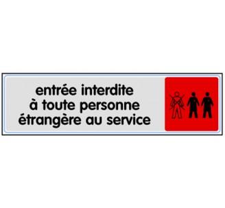 Plaque de porte plexi couleurEntrée interdite étrangères au service