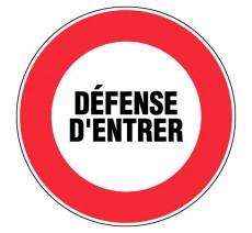 Panneau PVC rigide Défense d'entrer