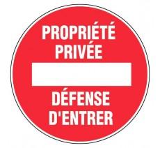 Panneau PVC rigide diamètre 300mm sens interdit - propriété privée - défense d'entrer