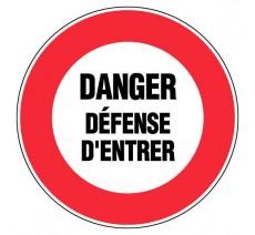 Panneau PVC rigide diamètre 300mm danger - défense d'entrer