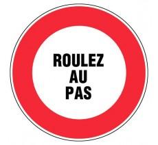 """Panneau PVC rigide """"roulez au  pas"""""""