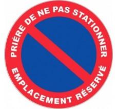 Panneau PVC rigide diamètre 300mm prière de ne pas stationner - emplacement réservé