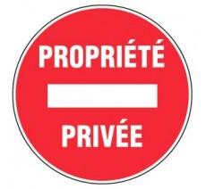 Panneau PVC rigide diamètre 300mm sens interdit - propriété privée