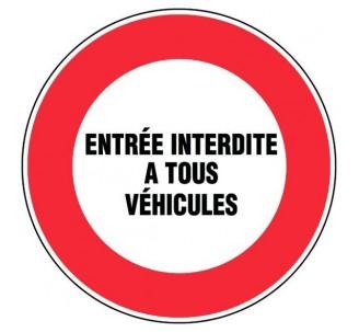 Panneau PVC rigide diamètre 300mm entrée interdite à tous véhicules