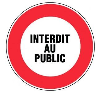 Panneau PVC rigide diamètre 300mm interdit au public