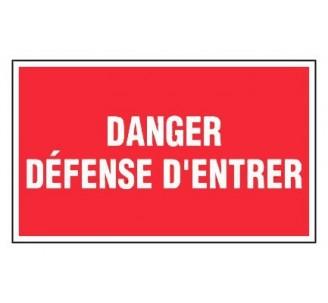Panneau PVC rigide dim: H 200 x L 330 mm danger - défense d'entrer