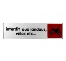 Plaque de porte plexi couleur interdit aux landaus,vélos…