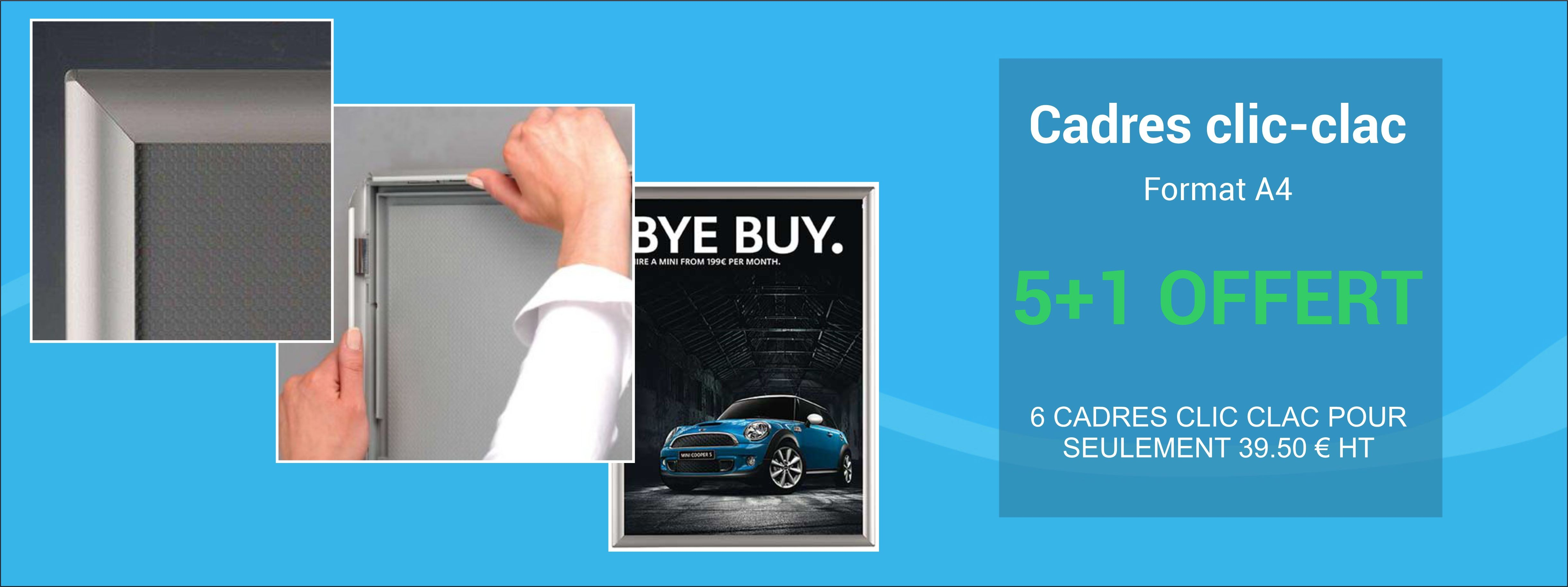 Promotion cadres clic-clac - 5+1 offert